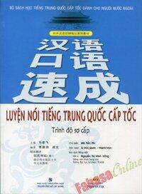 Luyện Nói Tiếng Trung Quốc Cấp Tốc - Trình Độ Sơ Cấp