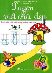 Luyện viết chữ đẹp (T2) - Minh Trang