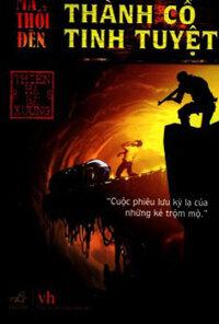 Ma thổi đèn (T1): Thành cổ tinh tuyệt - Thiên Hạ Bá Xướng