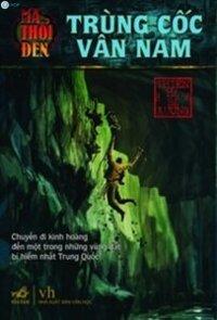 Ma thổi đèn (T3): Trùng cốc Vân Nam - Thiên Hạ Bá Xướng
