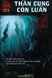 Ma thổi đèn (T4): Thần cung Côn Luân - Thiên Hạ Bá Xướng