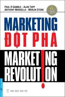 Marketing đột phá  - Nhiều tác giả