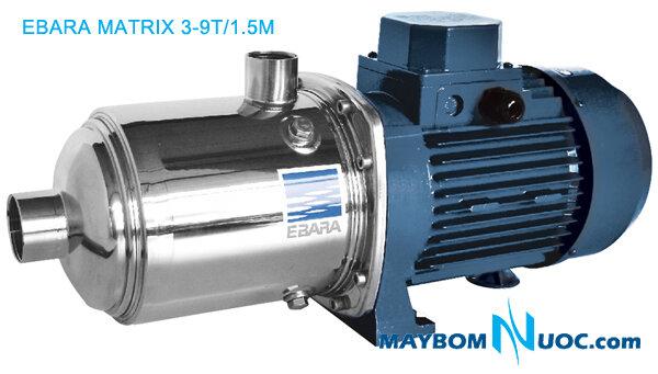 Máy bơm Ebara MATRIX 3 - 9T/1.5
