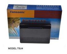 Máy ghi âm, hiển thị số 04 lines điện thoại, Tansonic T5U4