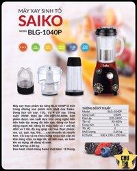 Máy xay sinh tố Saiko BLG-1040P
