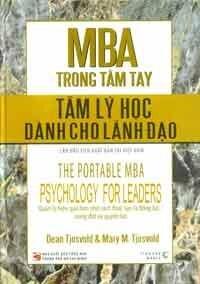 MBA Trong Tầm Tay - Tâm Lý Học Dành Cho Nhà Lãnh Đạo