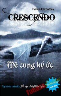 Mê Cung Kí Ức - Crescendo