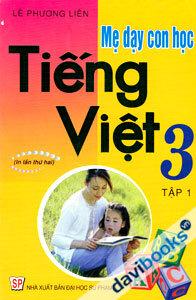Mẹ dạy con học tiếng Việt 3 1