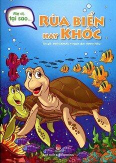 Mẹ Ơi, Tại Sao... Rùa Biển Hay Khóc