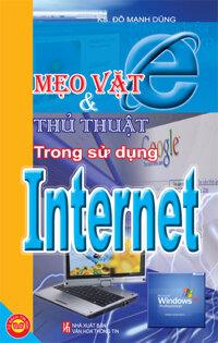 Mẹo vặt và thủ thuật trong sử dụng Internet - Đỗ Mạnh Dũng