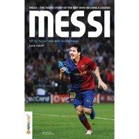 "Messi - Từ ""El Pulga"" đến một huyền thoại - Luca Caioli"