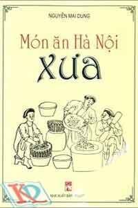 Món ăn Hà Nội xưa