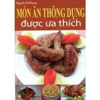 Món ăn thông dụng được ưa thích - Nguyễn Thị Phụng