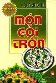 Món Gỏi Trộn 60 Món Ăn Được Nhiều Người Ưa Thích