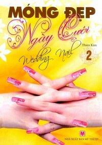 Móng Đẹp Ngày Cưới Tập 2 - Tác giả: Thiên Kim
