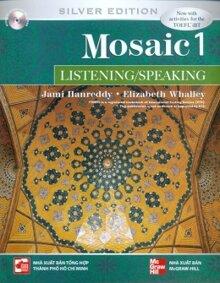 Mosaic 1 (Silver Edition): Listening/Speaking (Kèm CD) - Jami Hanreddy & Elizabeth Whalley