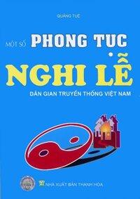 Một số phong tục nghi lễ dân gian truyền thống Việt Nam