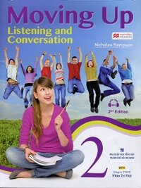 Moving Up - Listening And Conversation 2