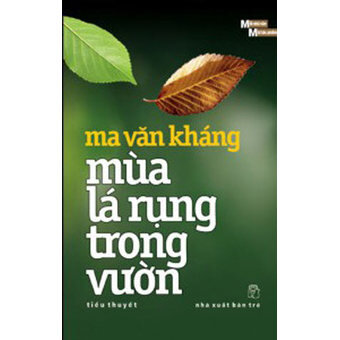Mùa lá rụng trong vườn - Ma Văn Kháng