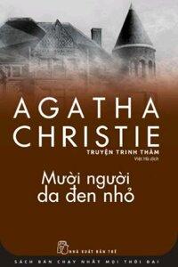 Mười người da đen nhỏ - Agatha Christie