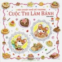 Đôi chuột nhỏ dễ thương - Cuộc thi làm bánh - Basho Midori