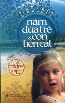 Năm đứa trẻ và con tiên cát - E. Nesbit