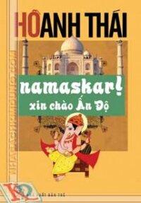Namaskar! Xin Chào ấn độ