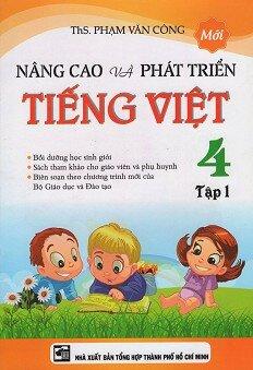 Nâng Cao Và Phát Triển Tiếng Việt Lớp 4 - Tập 1