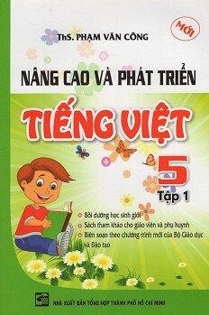 Nâng Cao Và Phát Triển Tiếng Việt Lớp 5 - Tập 1