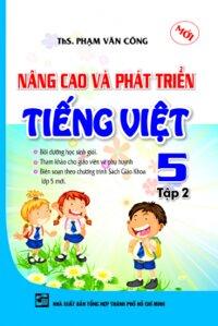 Nâng Cao Và Phát Triển Tiếng Việt Lớp 5 - Tập 2