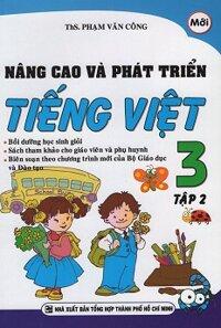 Nâng Cao Và Phát Triển Tiếng Việt Lớp 3 - Tập 2