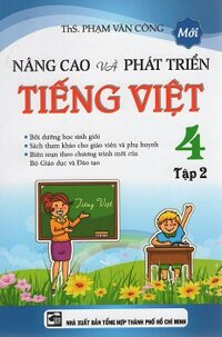 Nâng Cao Và Phát Triển Tiếng Việt Lớp 4 - Tập 2
