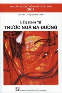 Nền kinh tế trước ngã ba đường - TS. Nguyễn Đức Thành
