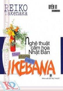 Nghệ thuật cắm hoa Nhật Bản theo phong cách Ikebana