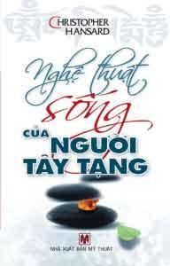 Nghệ Thuật Sống Của Người Tây Tạng