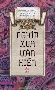 Nghìn xưa văn hiến (T2) – Nhiều tác giả