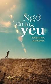 Ngỡ đã là yêu - Yasmina Khadra