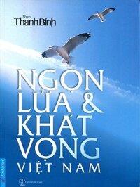 Ngọn Lửa Và Khát Vọng Việt Nam