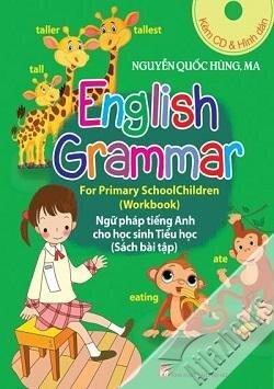 Ngữ pháp tiếng Anh cho học sinh tiểu học (bộ 3 cuốn kèm CD)