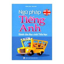 Ngữ Pháp Tiếng Anh Dành Cho Học Sinh Tiểu Học