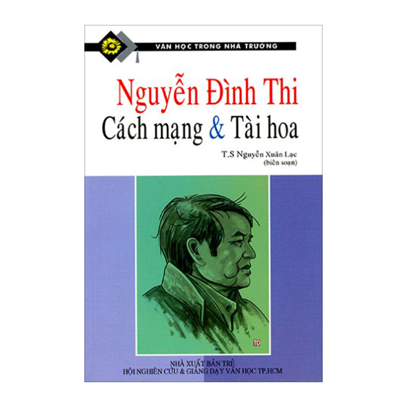 Nguyễn Đình Thi - Cách Mạng Và Tài Hoa