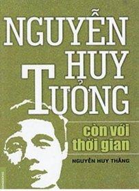 Nguyễn Huy Tưởng còn với thời gian - Nguyễn Huy Thắng
