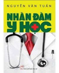 Nhàn đàm y học - Nguyễn Văn Tuấn