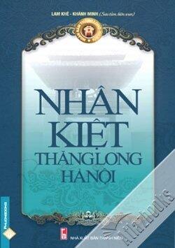 Nhân kiệt Thăng Long - Hà Nội - Lam Khê & Khánh Minh