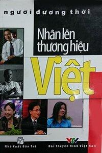 Nhân Lên Thương Hiệu Việt