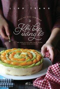 Nhật Ký Học Làm Bánh (Tập 3) - Khi Bếp Vắng Lò