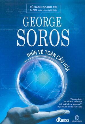 Nhìn về toàn cầu hóa - George Soros