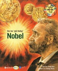 Những Bộ Óc Vĩ Đại - Bác Học Giải Thưởng Nobel