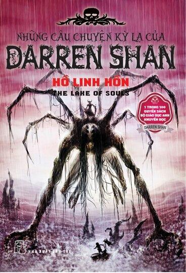 Những câu chuyện kỳ lạ của Darren Shan (T10): Hồ Linh hồn - Darren Shan