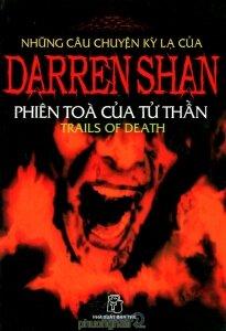Những câu chuyện kỳ lạ của Darren Shan (T5): Phiên tòa của tử thần - Darren Shan